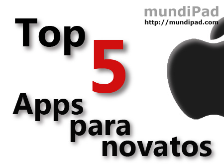 Top 5 aplicaciones de iPad para novatos
