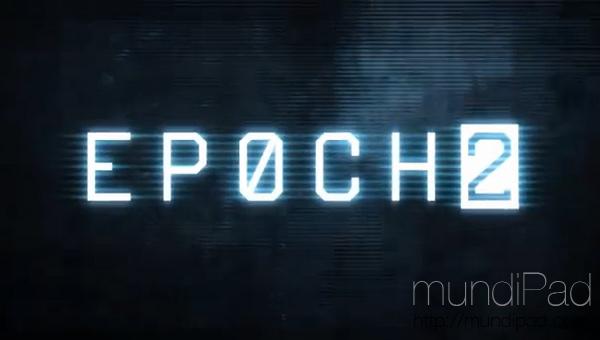 EPOCH 2 ya está disponible en la AppStore